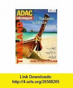 ADAC Reisemagazin 46. Thailand. (9783870038311) Lincoln Child , ISBN-10: 3870038314  , ISBN-13: 978-3870038311 ,  , tutorials , pdf , ebook , torrent , downloads , rapidshare , filesonic , hotfile , megaupload , fileserve