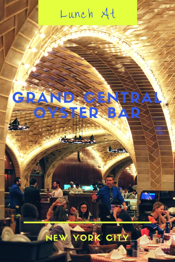 Lunch At Grand Central Oyster Bar And Restaurant (With