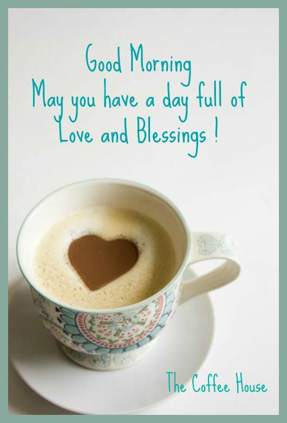 Good Morning My Sweet Family In Christ I Hope Your Tuesday Is A Great One May Today Be About Jesus May We Good Morning Coffee Good Morning Morning Blessings
