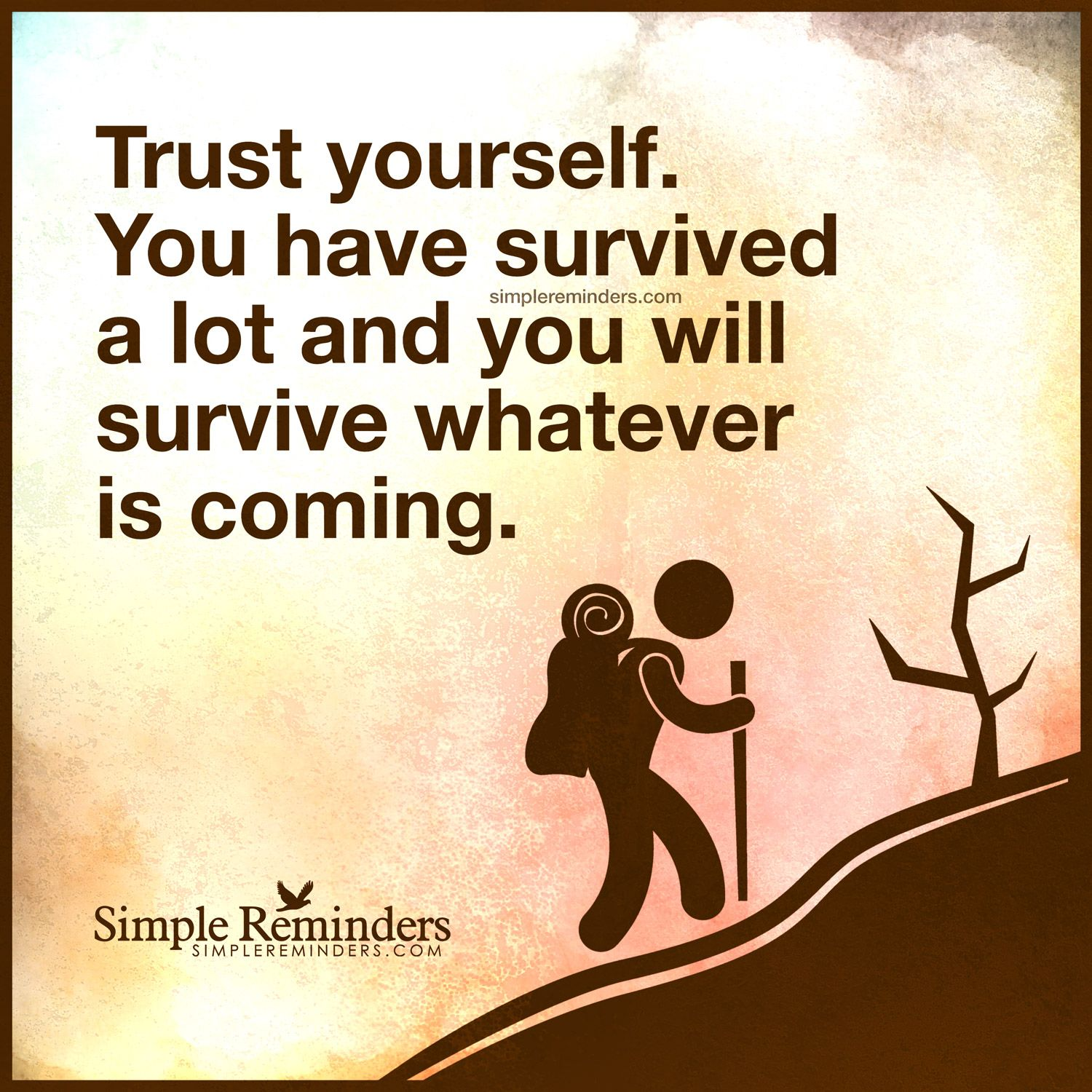 trust in yourself You have lost trust in yourself just as completely as you have lost trust in learning to trust yourself is more important than trusting others is cataloged in.