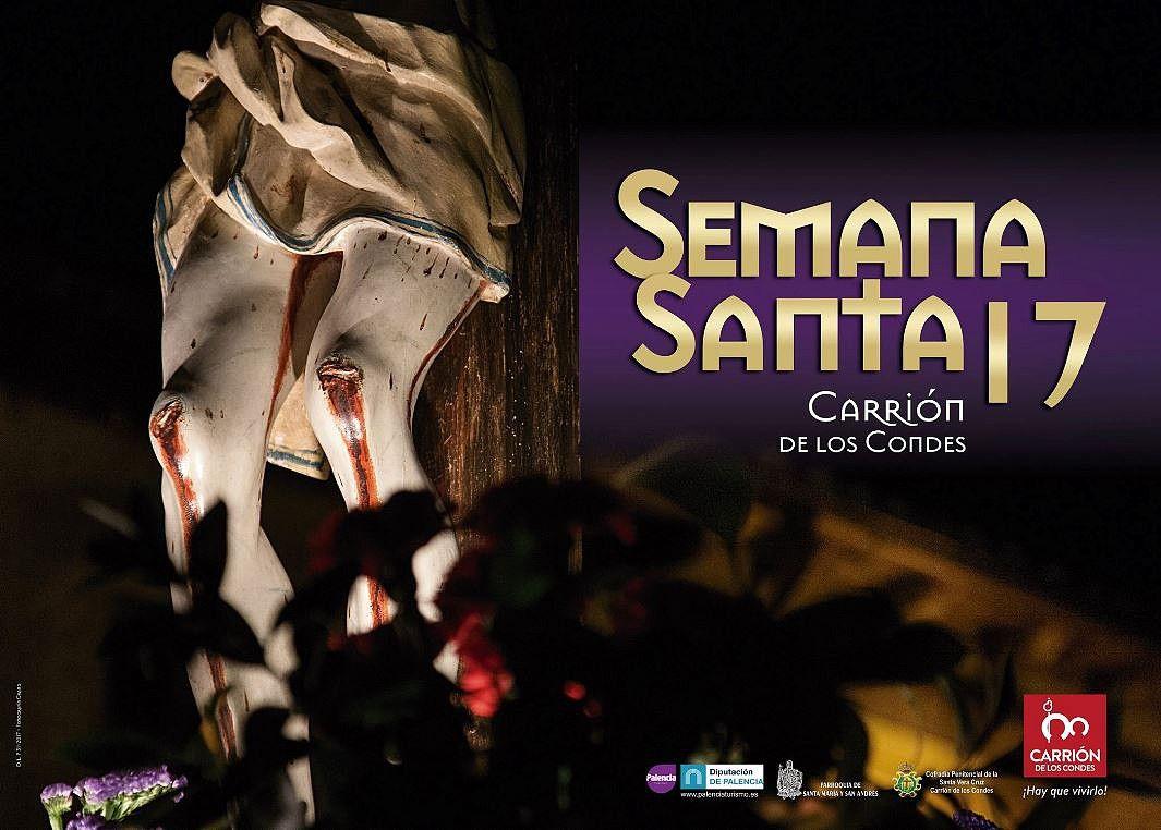 Semana Santa Localidad Carrión De Los Condes Palencia Año 2017 Movie Posters Conde Poster