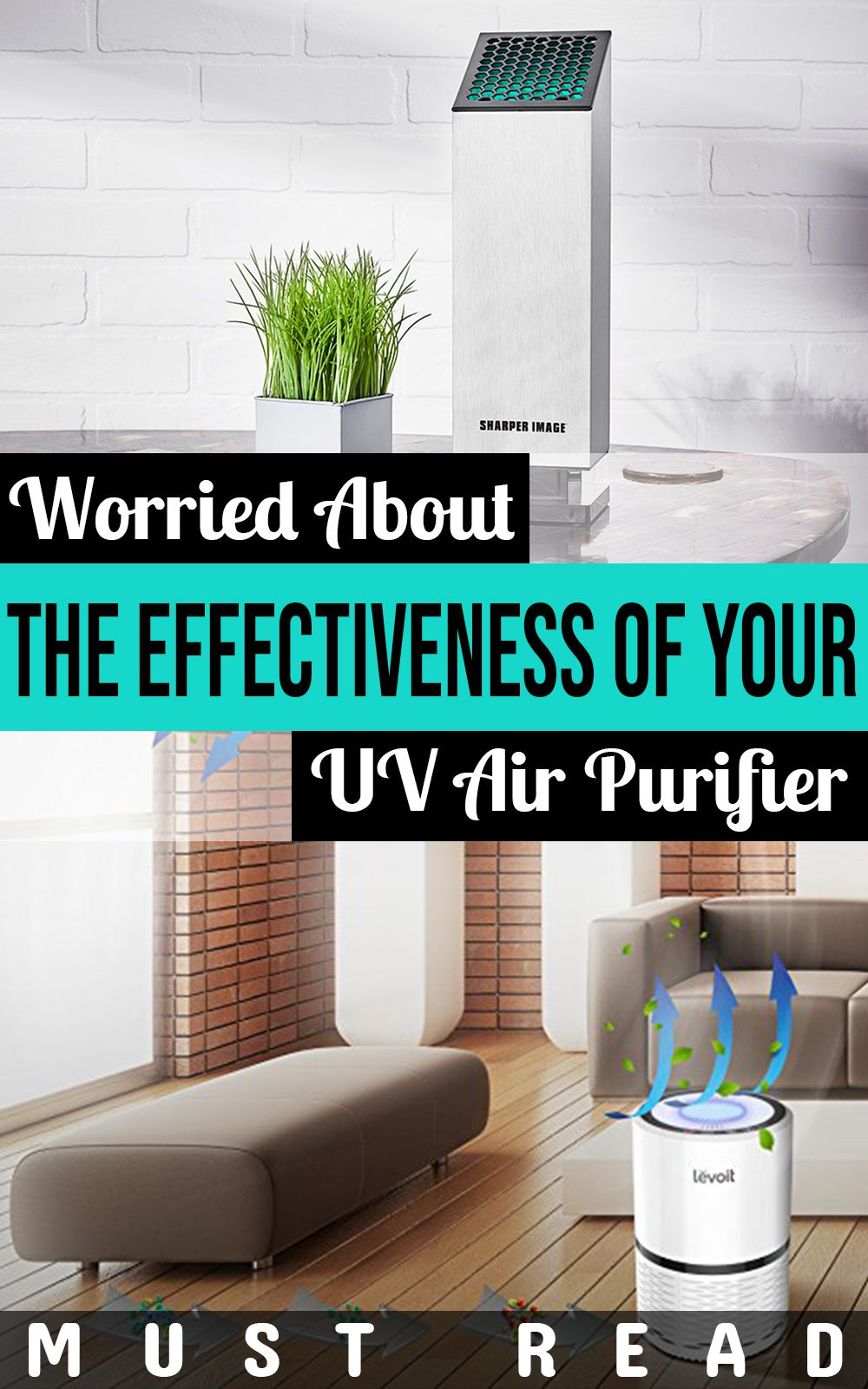 Worried About The Effectiveness Of Your Uv Air Purifier Must Read
