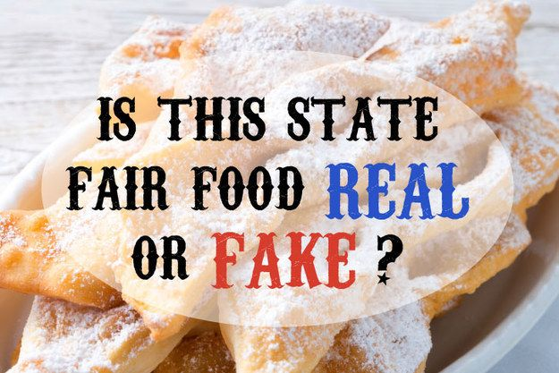 Is This State Fair Food Real Or Fake