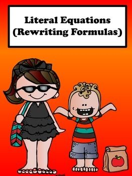 Literal Equations Rewriting Formulas No Prep Lesson School