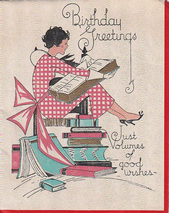 Vtg Birthday Greetings Card Books Reading Reader Volumes Of Good