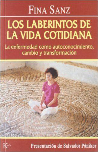 Los Laberintos De La Vida Cotidiana (Psicología): Amazon.es: Fina Sanz Ramón, Salvador Pániker: Libros