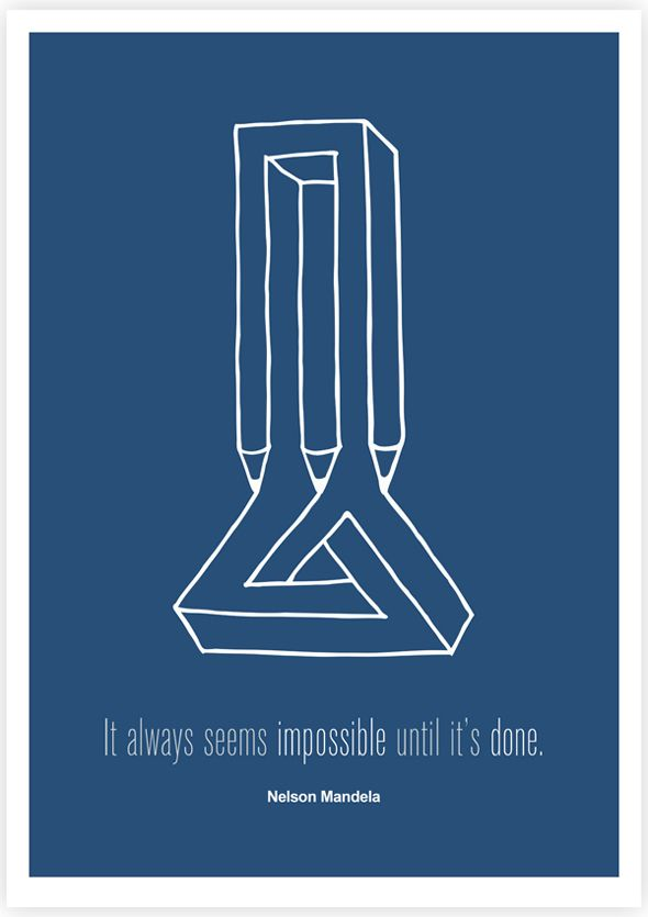 It always seems impossible until it's done -Nelson Mandela-  The Quote Illustration Project | Picame - Daily dose of creativity