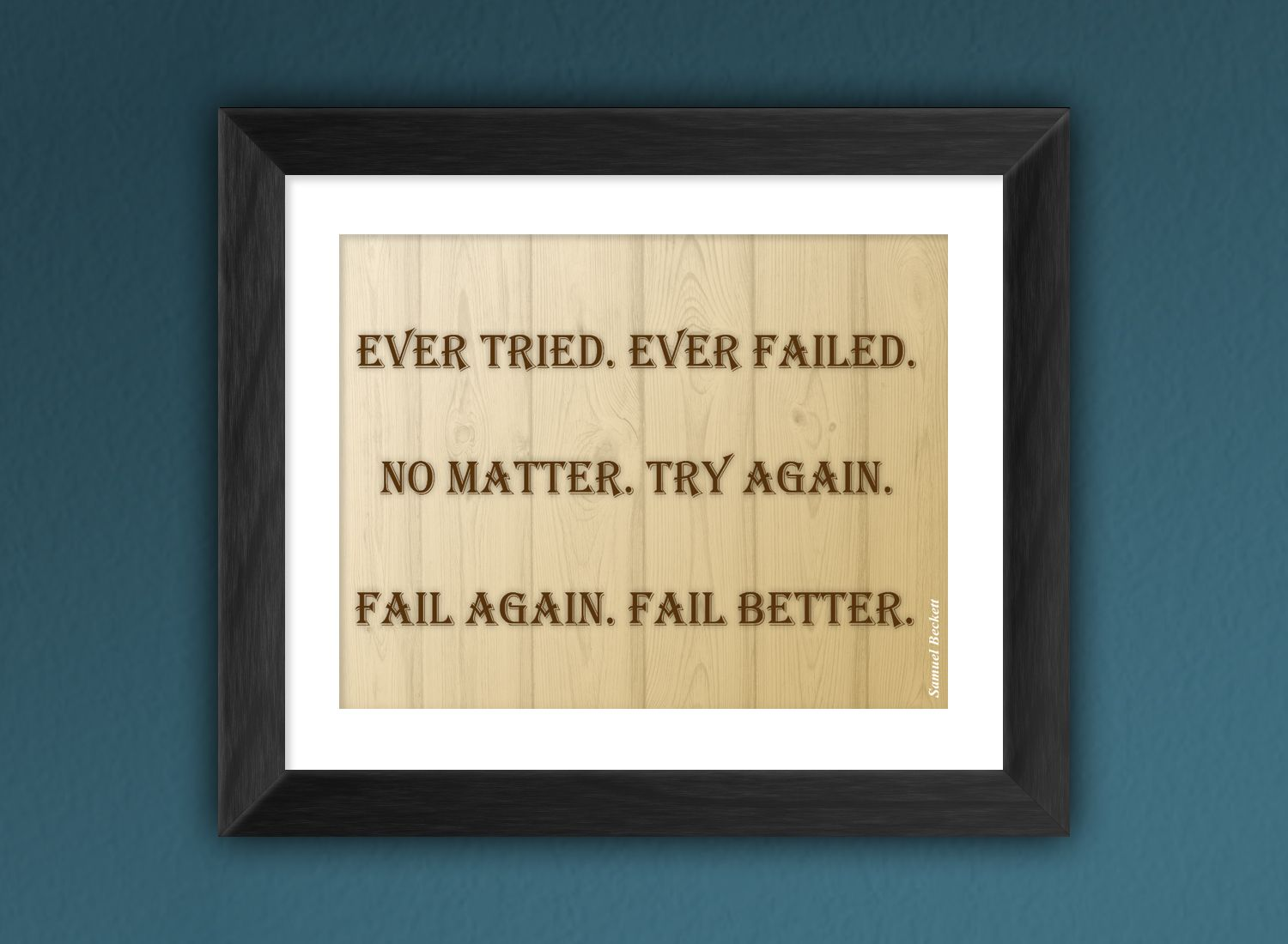 Framed Inspirational Quote Motto Contact for