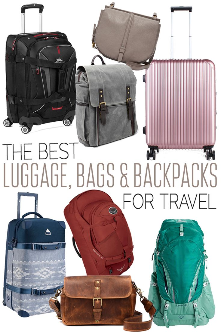 The Best Luggage Bags And Backpacks For Travel