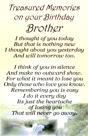 Happy Birthday To My Brother Who Passed Away Google Search Brother Birthday Quotes Brother Quotes Birthday Quotes
