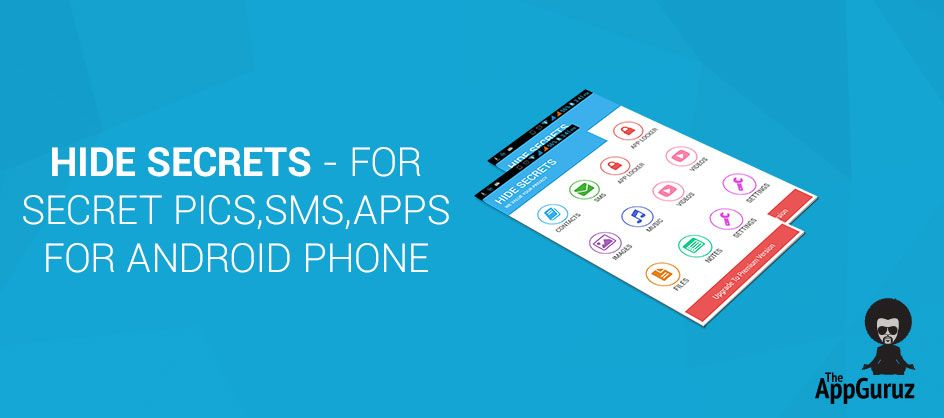Hide Secrets for Secret Pics, SMS, Apps for Android