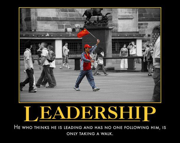 Leadership Leadership Leadership Meme Manly Man Meme