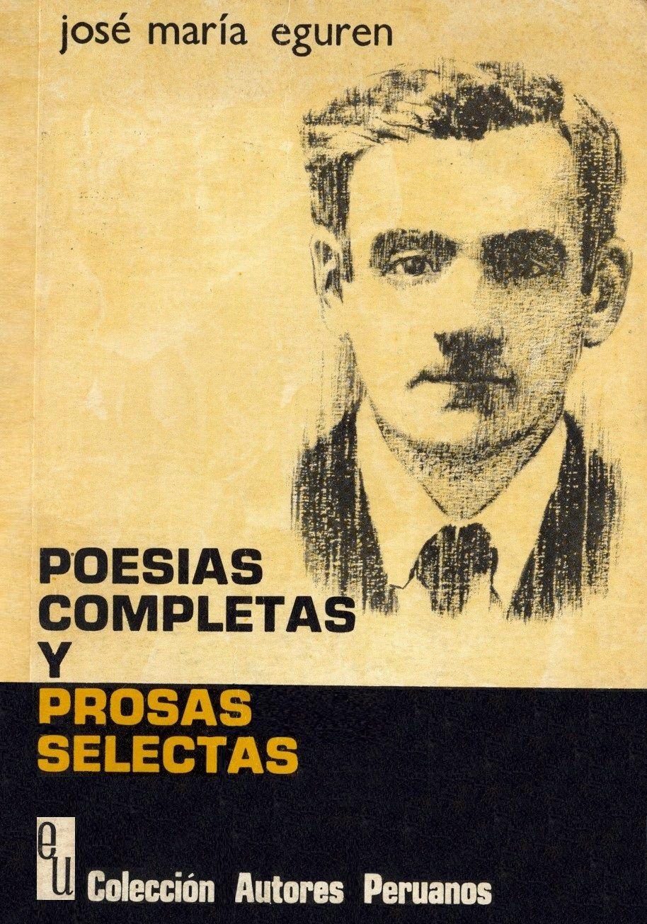 José María Eguren - Poesías completas y prosas selectas / PQ 8497.E3 P73C