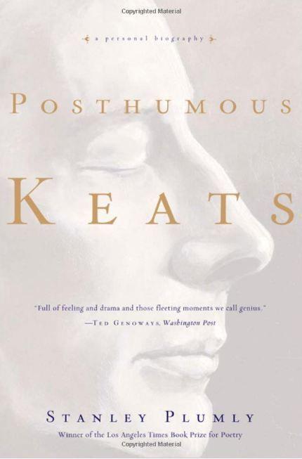 """""""Posthumous Keats"""""""