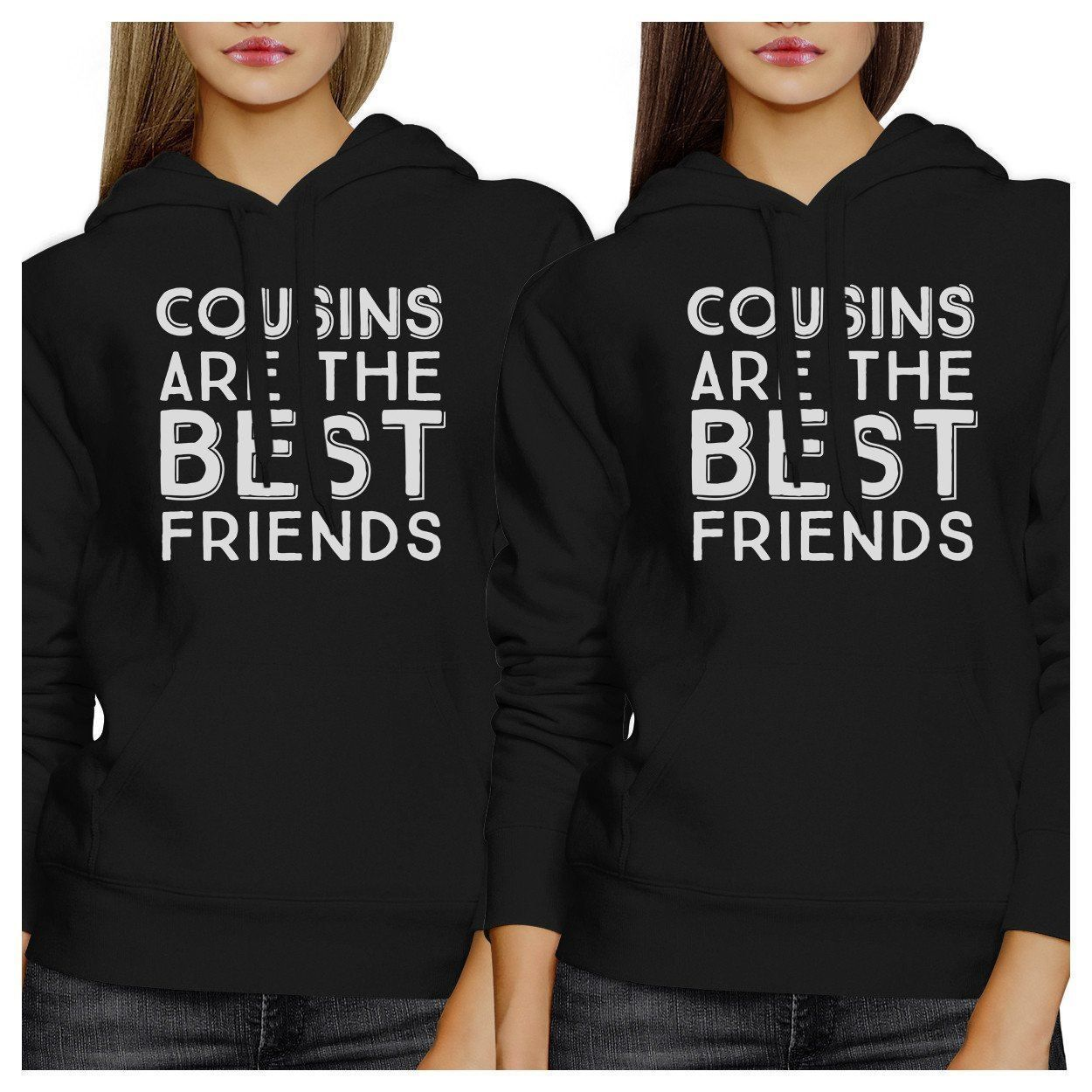 Cousins Are The Best Friends Bff Matching Black Hoodies