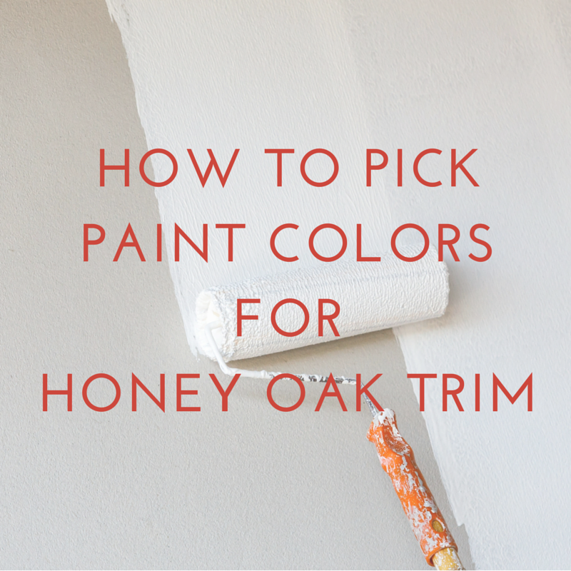 How to pick the perfect paint color for honey oak trim for What to paint trim with