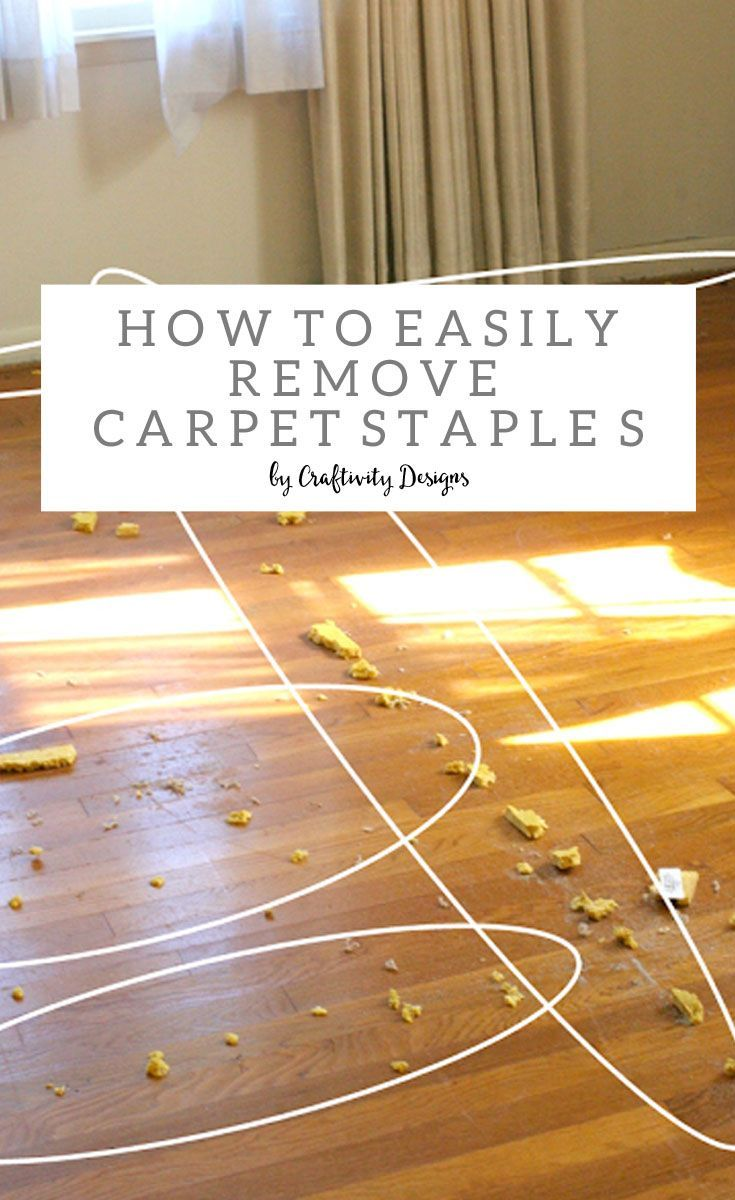 How to Remove Carpet Staples from Wood Floors | Woods, Farm house ...