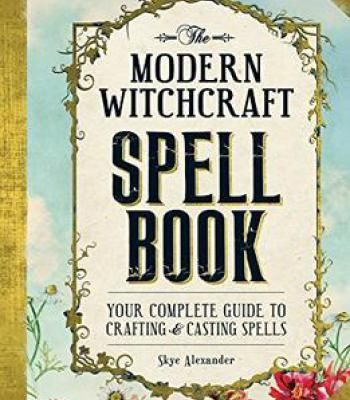 The Modern Witchcraft Spell Book PDF | @ ☽✪☾ Witch