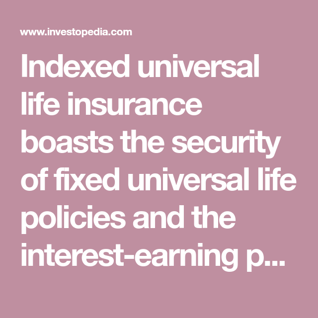 Indexed Universal Life Insurance   Investing & RE Ideas ...