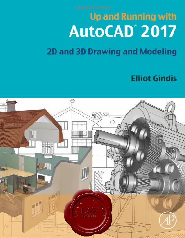 up and running with autocad 2017 2d and 3d drawing and modeling rh pinterest com
