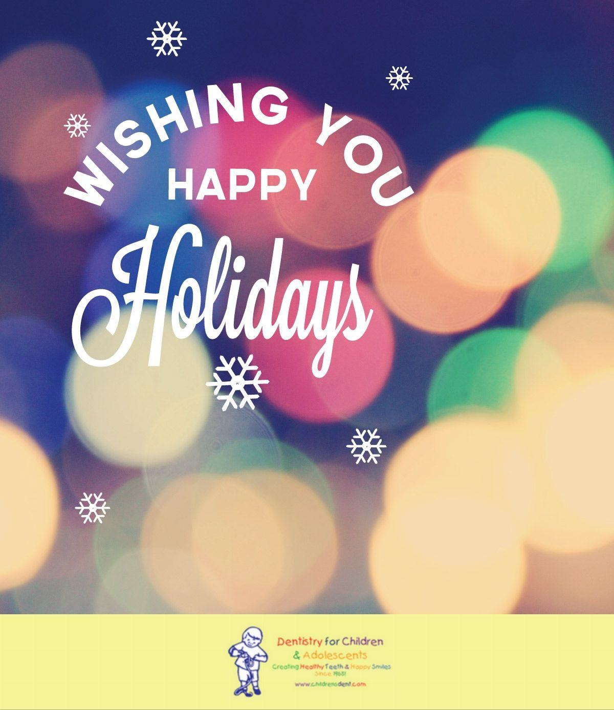 HAPPY HOLIDAYS from us to you! We are closed today~ if your child