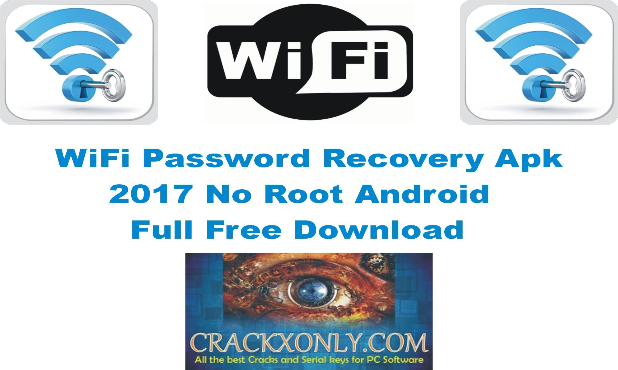 WiFi Password Recovery Apk 2017 No Root Android Full Free