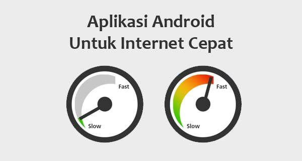 Aplikasi Android Untuk Mempercepat Koneksi Internet Aplikasi Android
