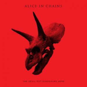 alice in chains the devil put dinosaurs here still sound great even with a new lead singer. Black Bedroom Furniture Sets. Home Design Ideas