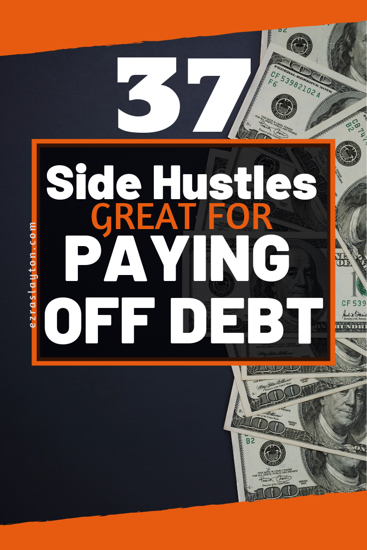 Best Side Hustles 2020.37 Simple Ways To Make Money And Pay Off Debt Starting Now