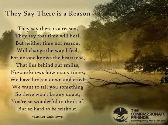 They Say There Is A Reason They Say That Time Will Heal But