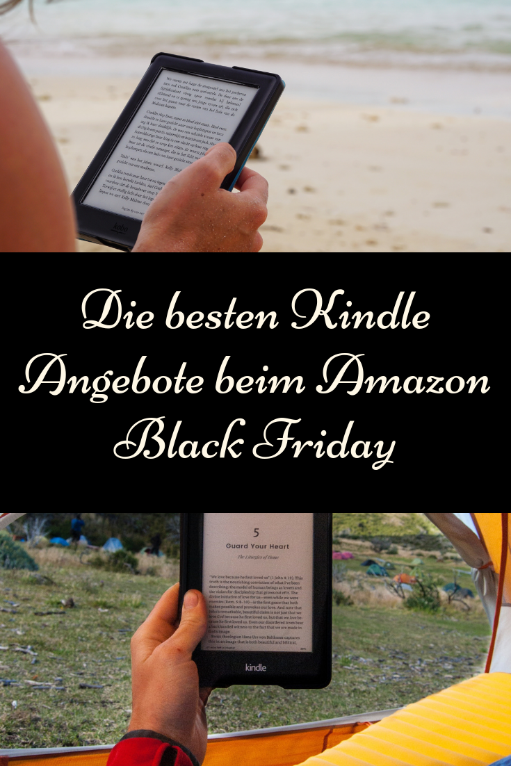 Black Friday Woche Die Besten Kindle Angebote Beim Amazon Black Friday 2018 Ebook