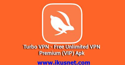 Download Turbo VPN Pro v2 5 5 MOD Apk Terbaru (Premium VPN