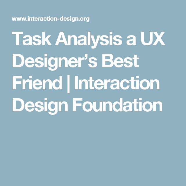 How To Improve Your Ux Designs With Task Analysis  Ux Designer