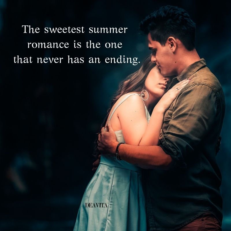 Best Short Quotes With Photos About Sweetest Summer Romance Summer Love Quotes Romantic Romance Summer Love Quotes Summer Romance Best Short Quotes