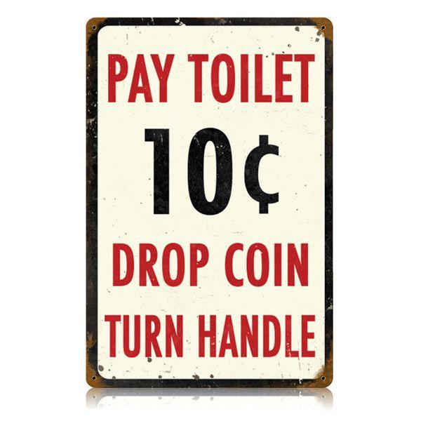 Pay Toilet Distressed Bathroom Steel
