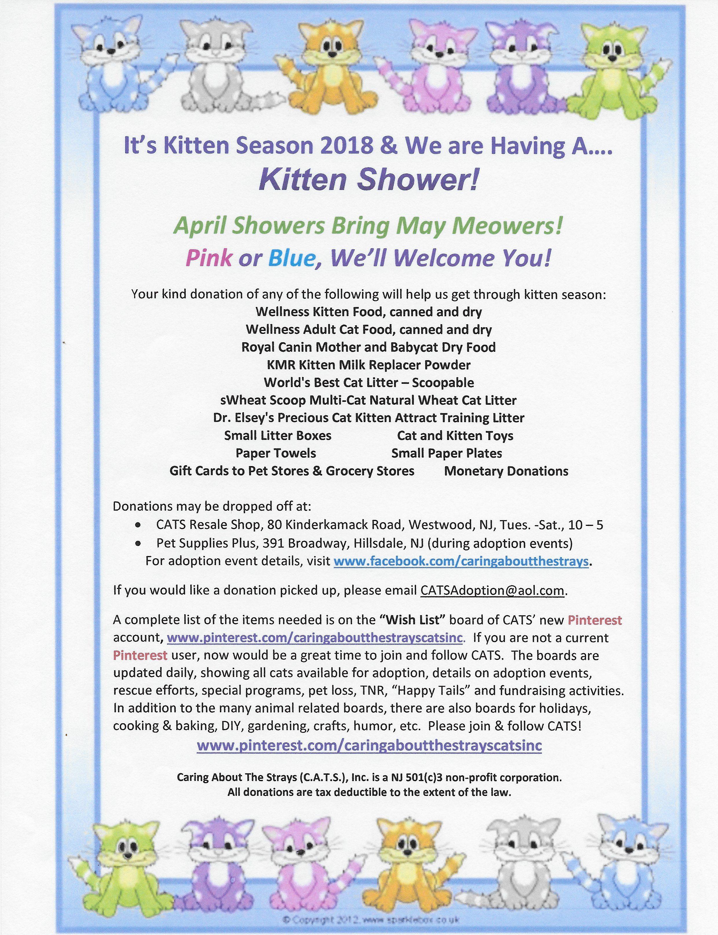 Kitten Shower Help Us Get Through Kitten Season By Donating Food Supplies Gift Cards Etc Donations May Be Drop Kitten Season Pet Supplies Plus Kitten Care