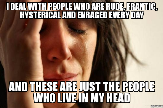 The people who live in my head.