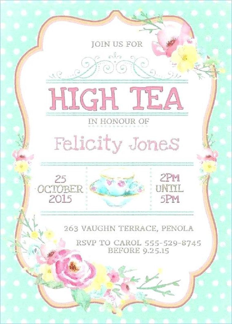 High Tea Party Invitation Template Free High Tea Invitations Tea Party Invitations Party Invite Template
