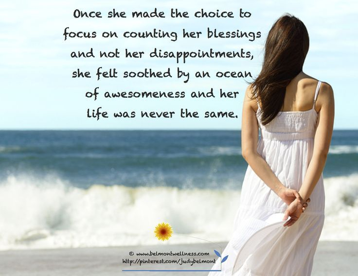 Focus on your blessings - not your disappointments