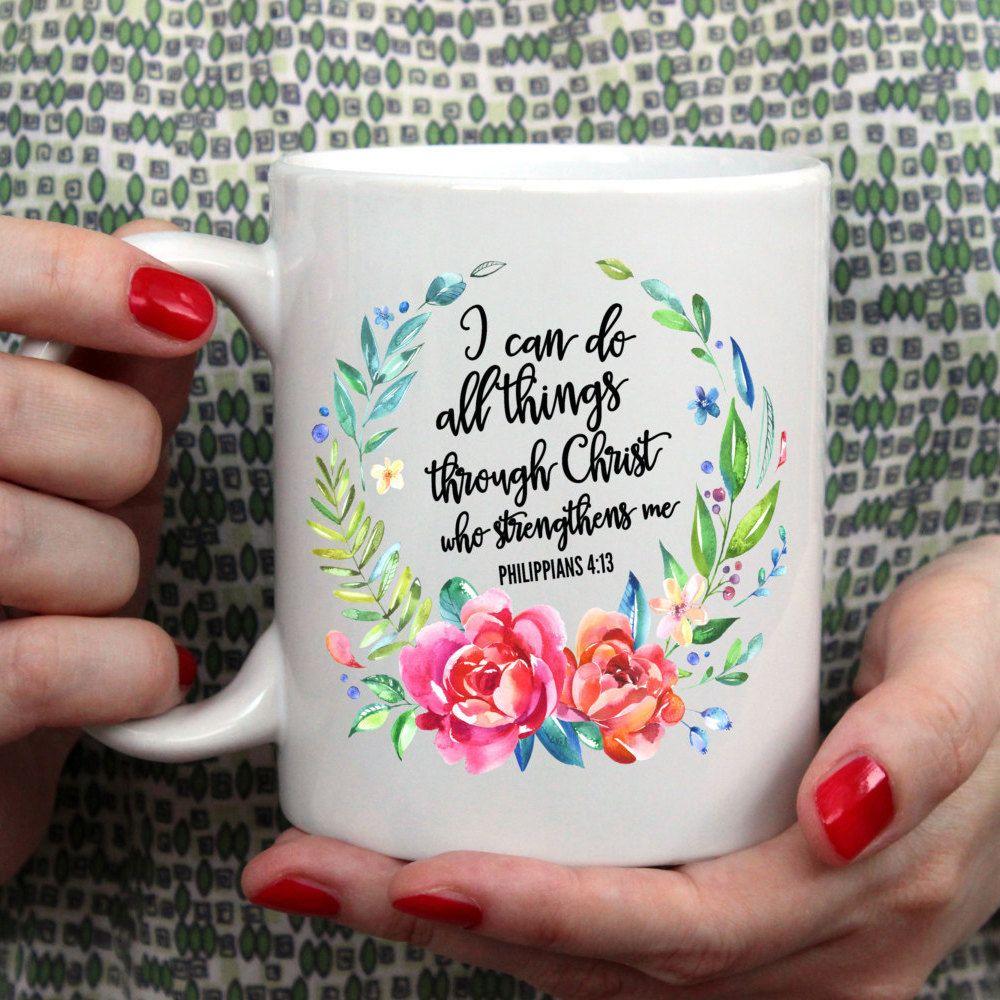 I Can Do All Things Through Christ mugs Tea milk wine beer friend