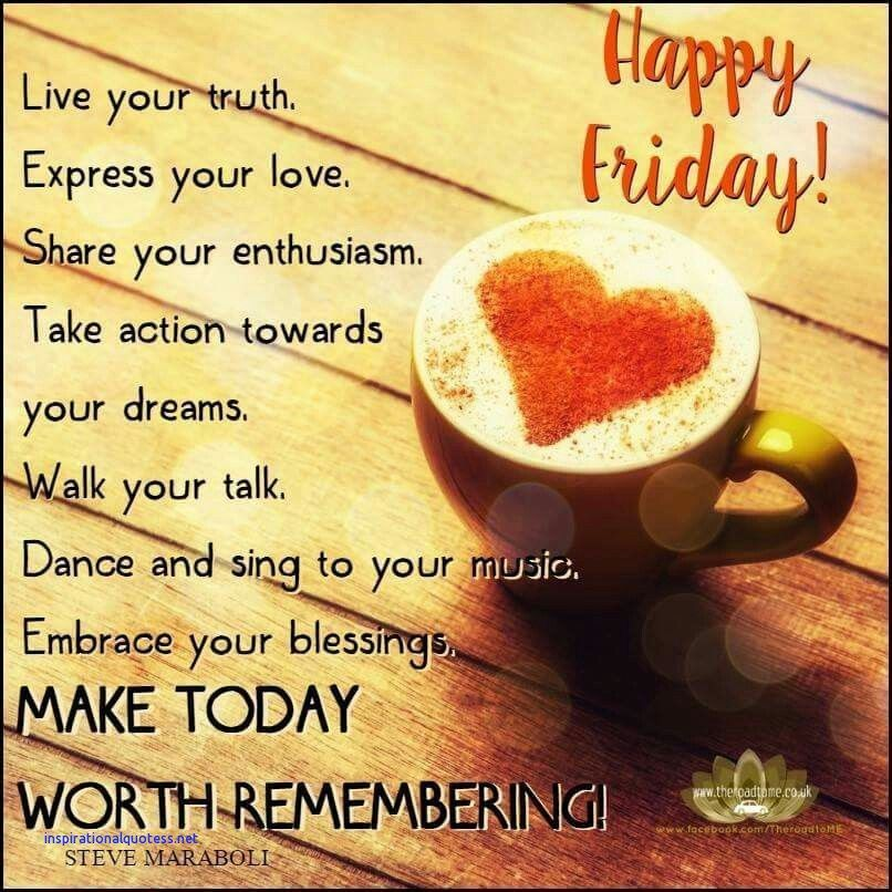 Happy Friday Quotes Inspirational Happy Friday Quotes Inspirational | Quotes Happy Friday Quotes Inspirational