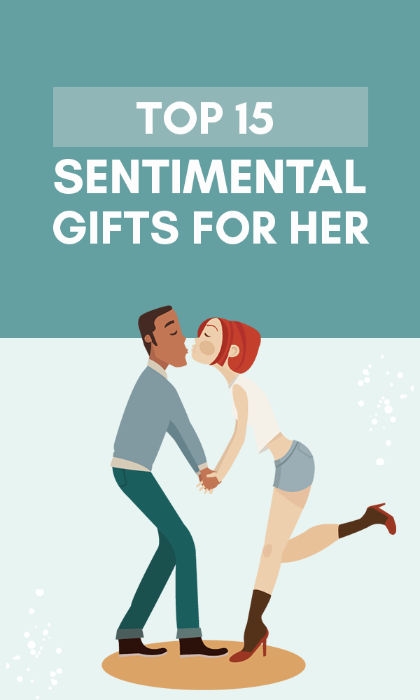 Sentimental Gifts For Her