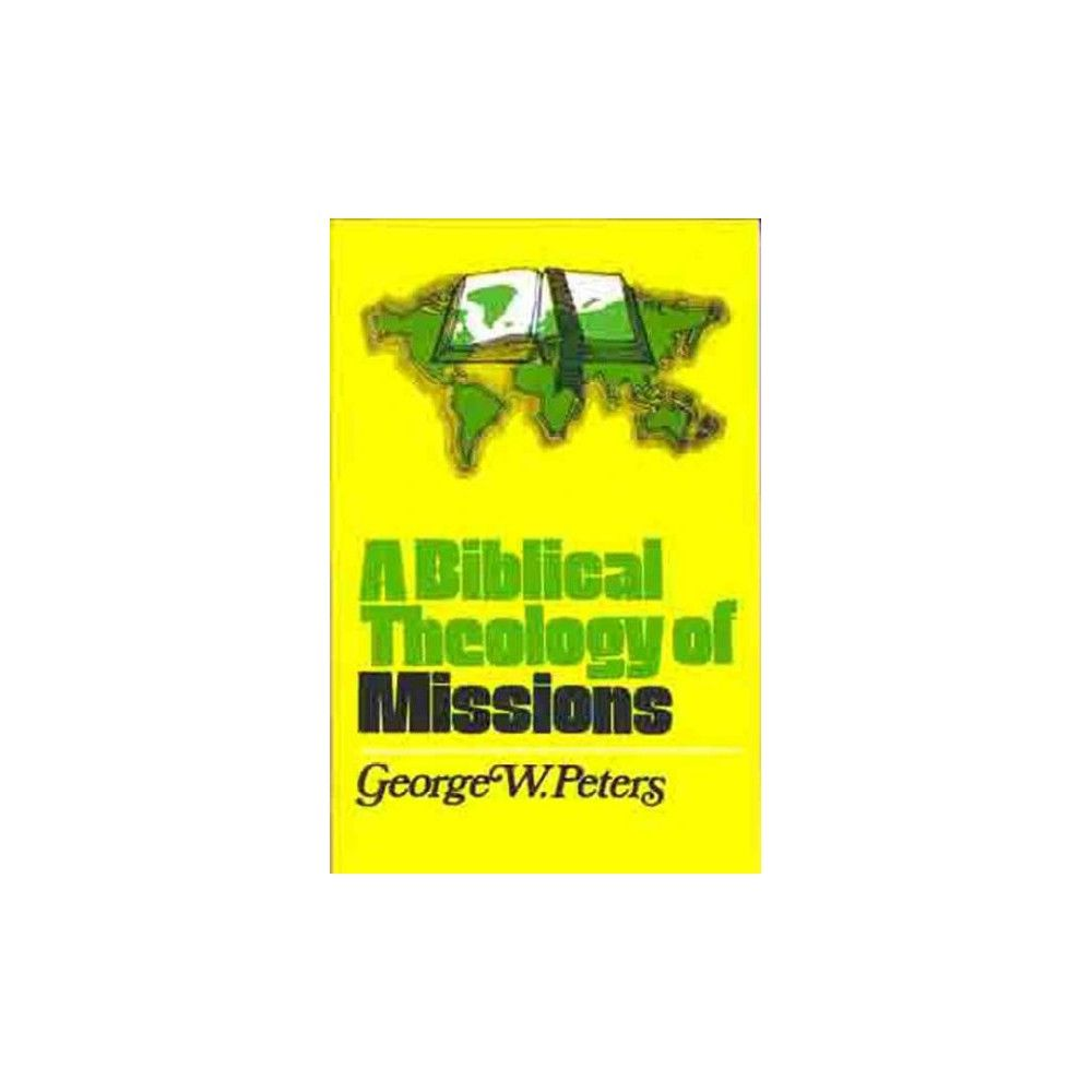A Biblical Theology of Missions (Paperback)