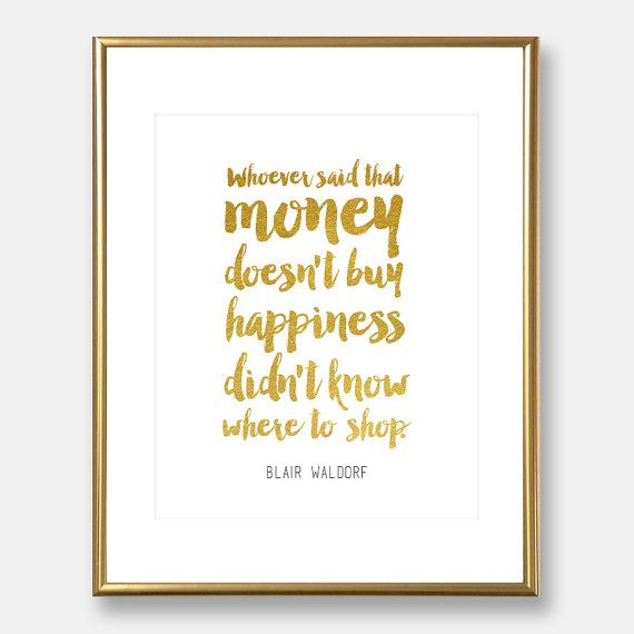 Great Blair Waldorf Quote   Gossip Girl Quote   Gold Foil Print   Home Decor