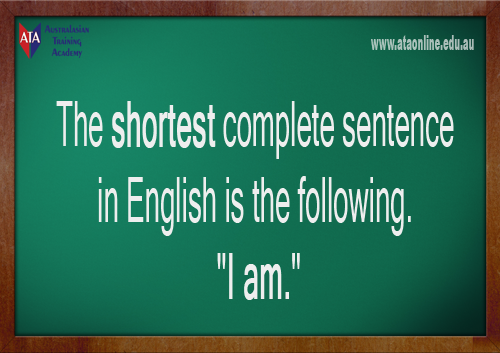 TESOL ESL [ English Facts ] The shortest sentence in English.