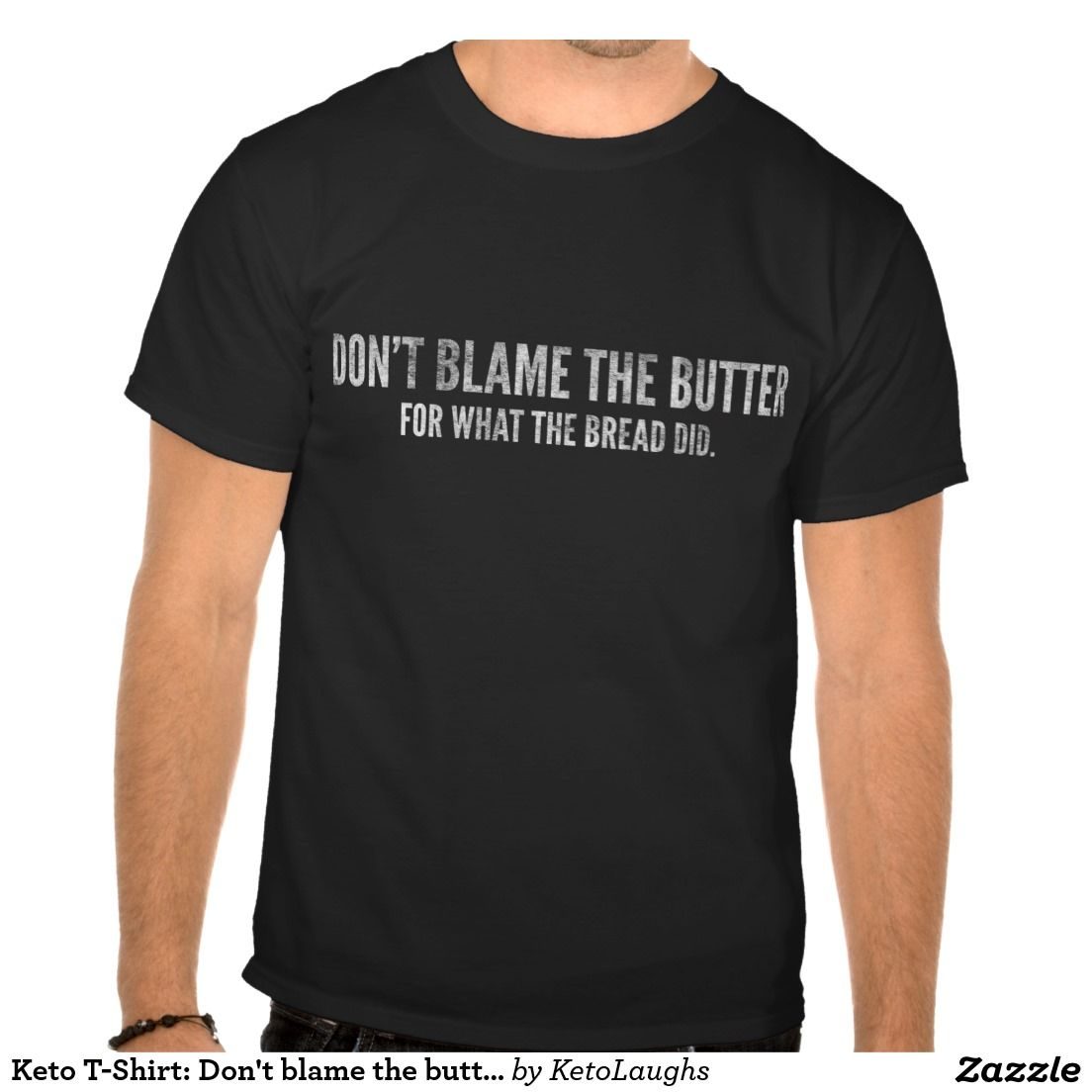 Keto t shirt don 39 t blame the butter notebook for Tee shirts and more