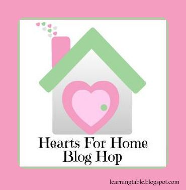 Hearts for Home Blog Hop @mylearningtable.com