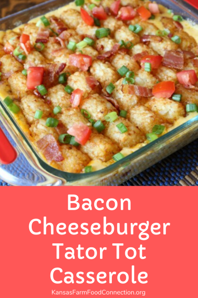 Bacon Cheeseburger Tator Tot Casserole