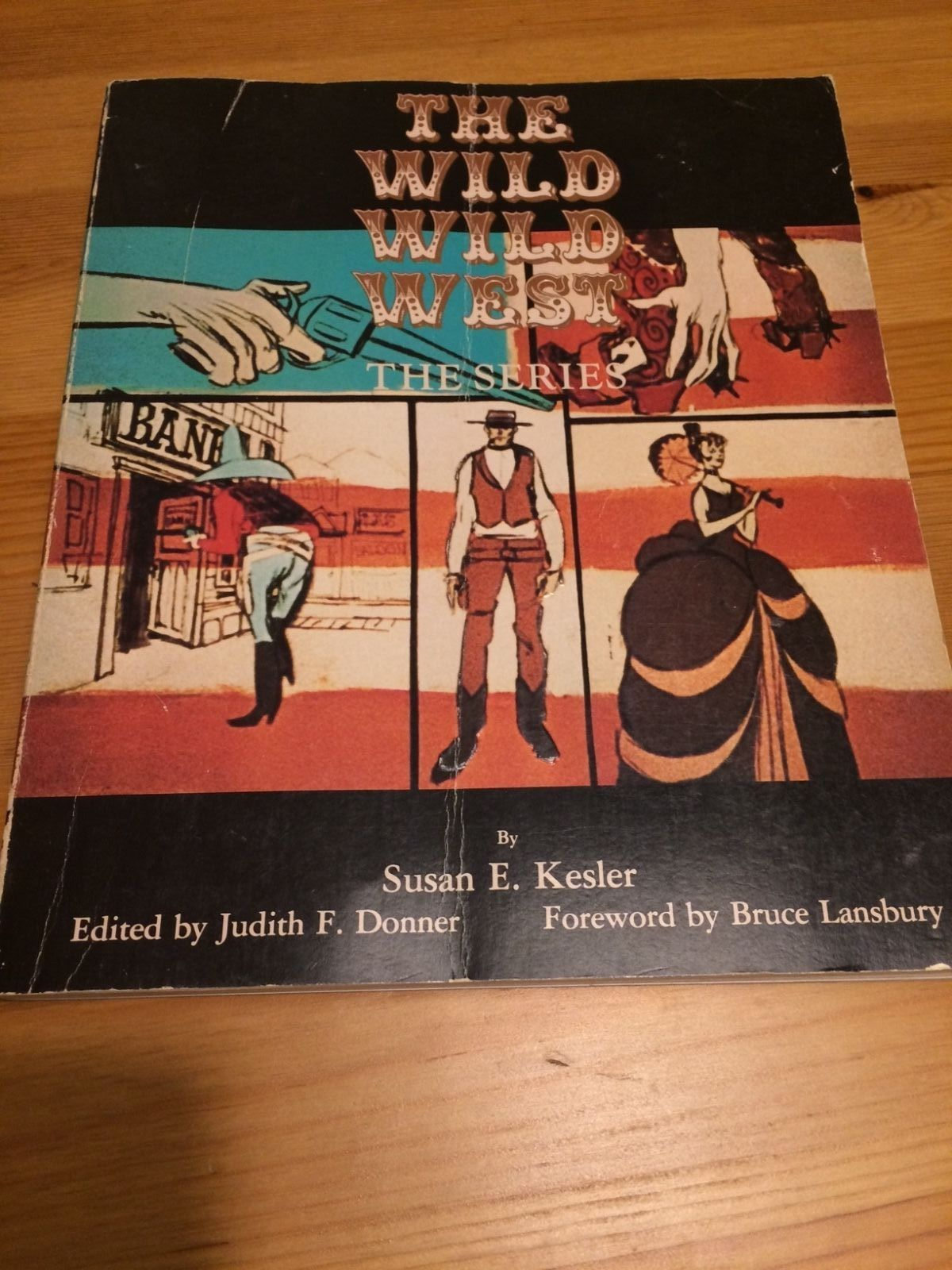 The Wild Wild West The Series Book Susan E Kesler Signed