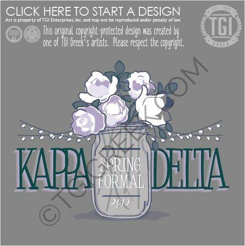 d5d174872 Kappa Delta | Sorority | Spring Formal | TGI Greek | Custom Apparel |  Tshirt Design #masonjar #springformal #kaydee